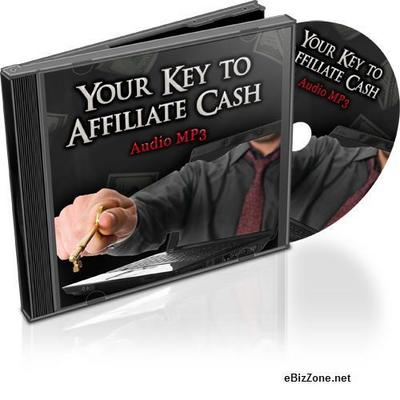 Product picture Your Key to Affiliate Cash + Gift